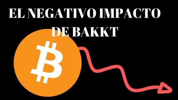 BAKKT NO IMPACTA EN BITCOIN